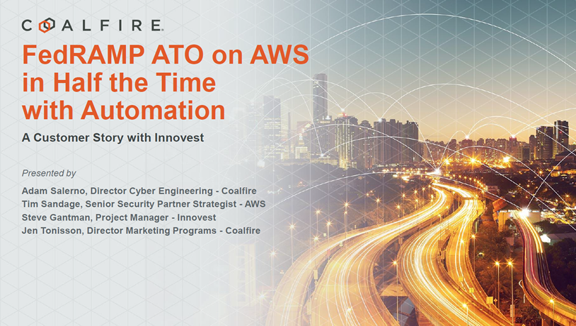 FedRAMP ATO on AWS in Half the Time with Automation – A Customer Story