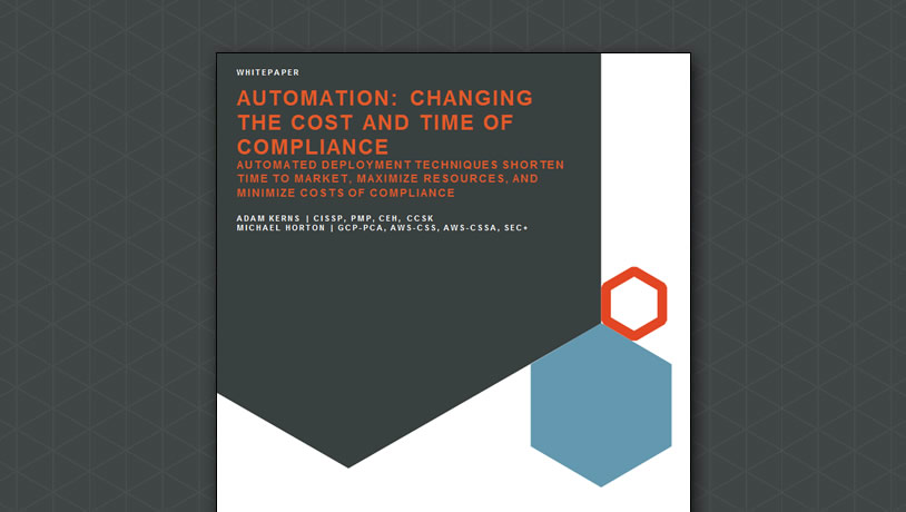 Automation: Changing the Cost and Time of Compliance